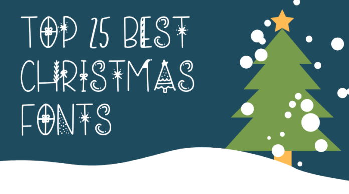 top 25 best Christmas fonts for website blog or social media