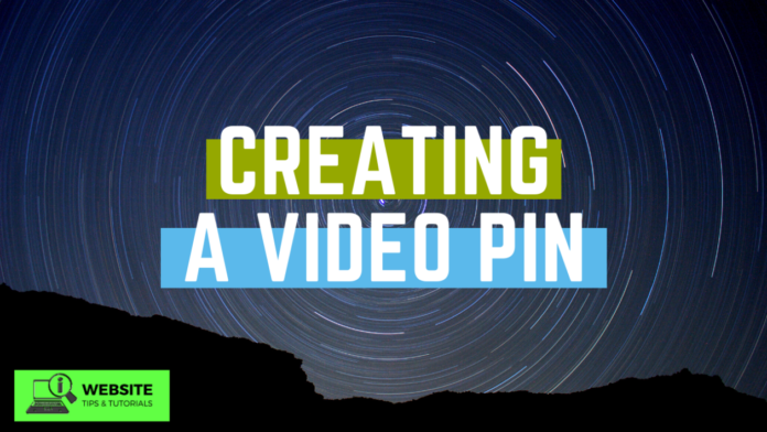 how to create a video pin on Pinterest social media platform