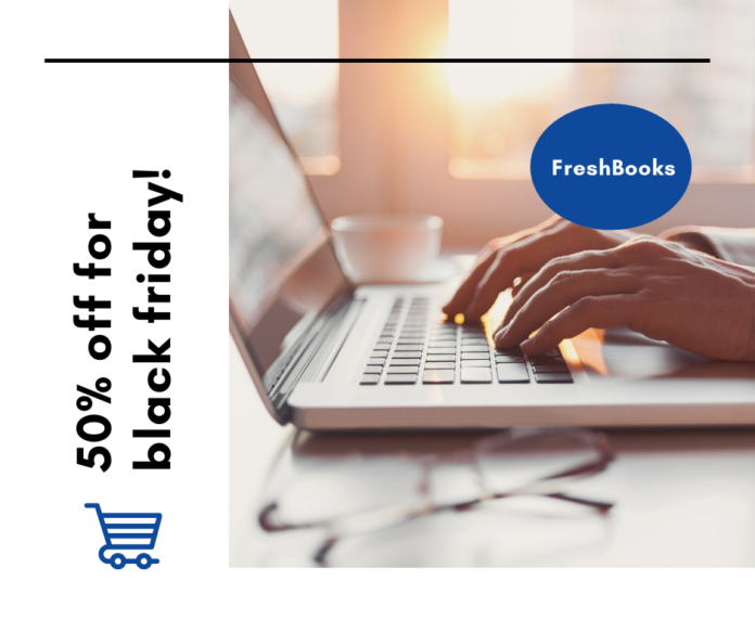 FreshBooks Black Friday flash sale. Up to half off prices