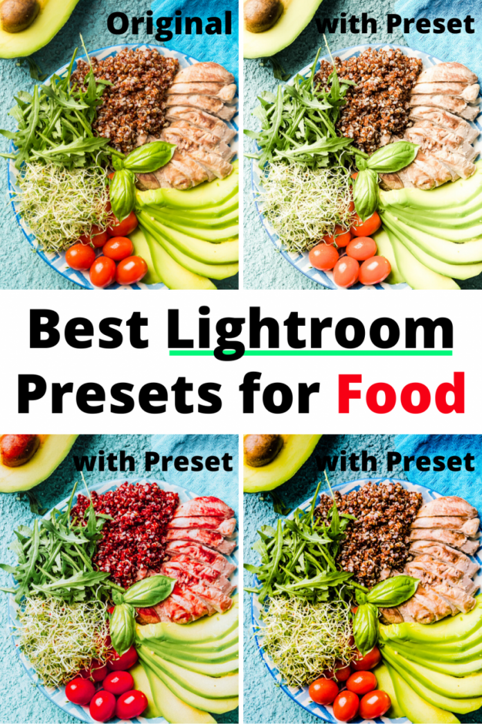best lightroom presets for food bloggers and photographers