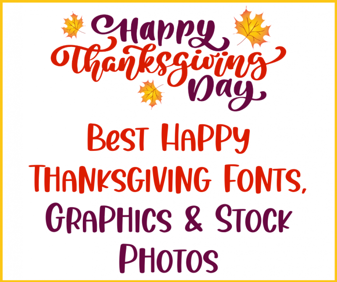 Best Happy Thanksgiving Fonts, Graphics & Stock Photos