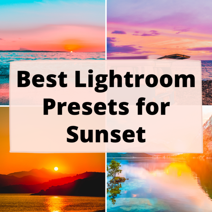 Best Lightroom Presets for Sunset