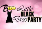 B104's Little Black Dress Party