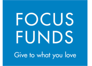 Focus Funds: Give to What You Love
