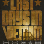 You're Invited: Free Screening of Last Days in Vietnam in Madison