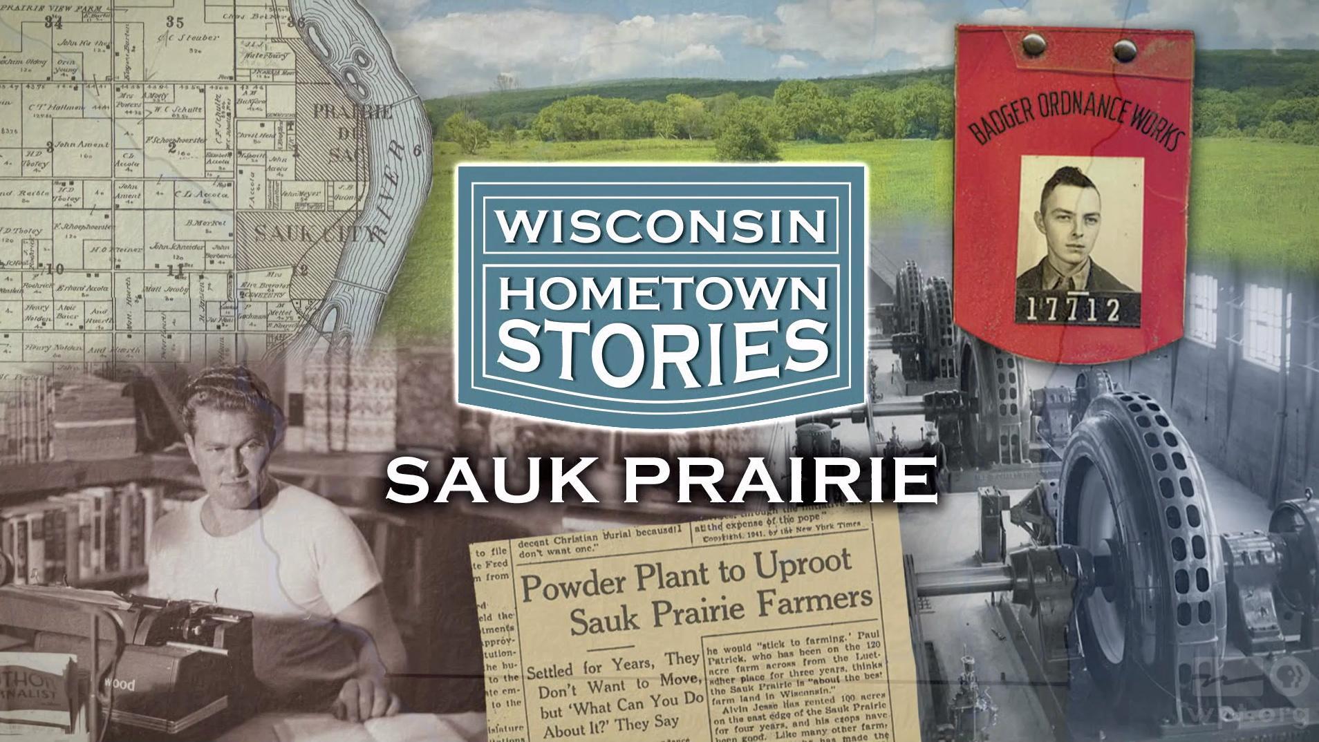 Wisconsin Hometown Stories: Sauk Prairie