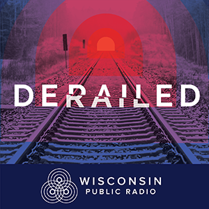 Title image for WPR Derailed podcast