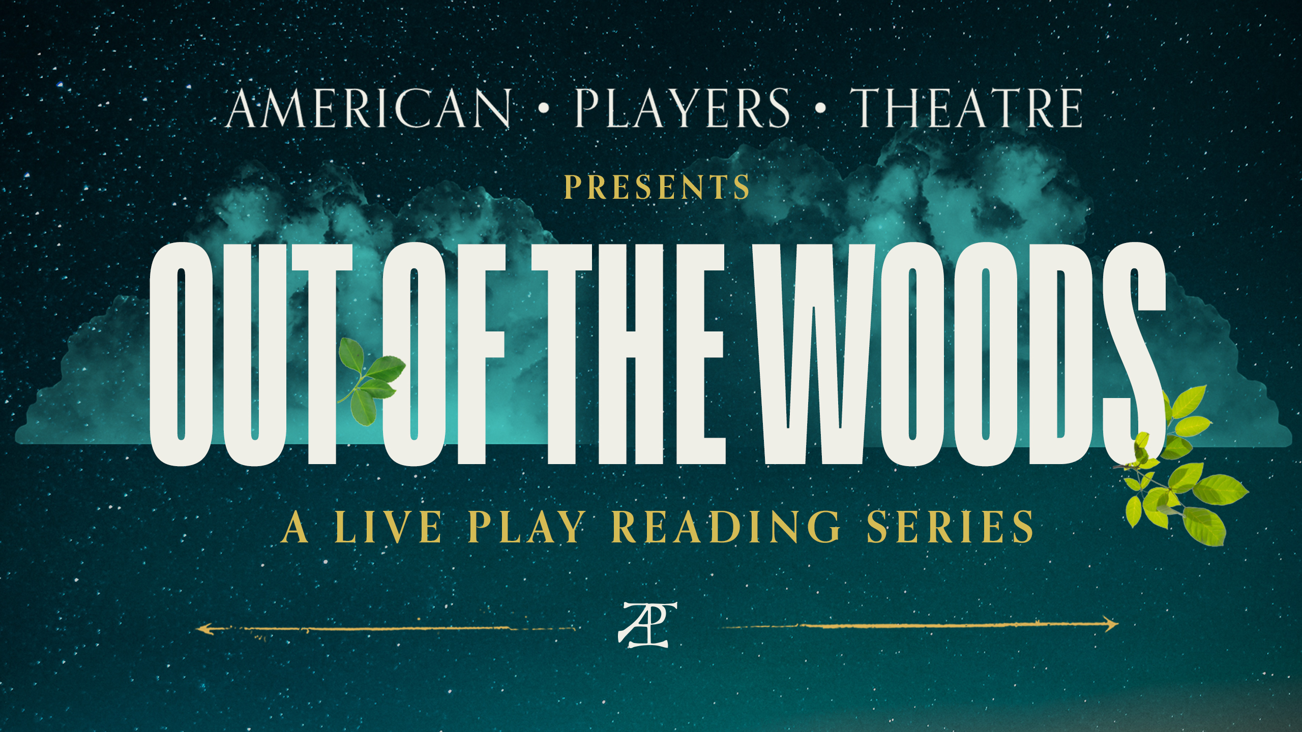 Slate for American Players Theater table readings called Out of the Woods