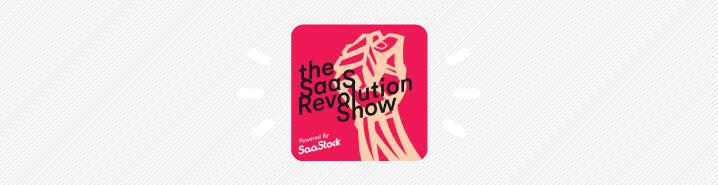 SaaS Revolution Show