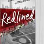 Redlined — a story of housing segregation in Chicago in the 60's