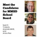 Meet the Candidates: MMSD School Board Seat 5