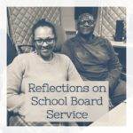Reflections on School Board Service with James Howard