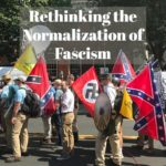 Rethinking the Normalization of Fascism with Henry Giroux