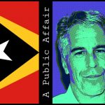 Split Show: Health in East Timor and the Epstein Story
