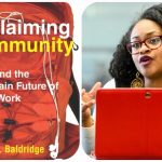 Reclaiming Community with Bianca Baldridge