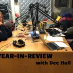 A year-in-review with investigative journalist Dee Hall