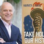 Make America Radical Again with Harvey Kaye
