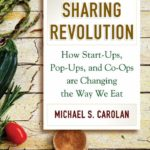 The Food Sharing Revolution with Michael S. Carolan