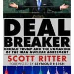 US–Iran Relations and the Iran Nuclear Agreement with Scott Ritter