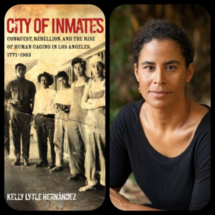 The History of Mass Incarceration with Kelly Lytle Hernández