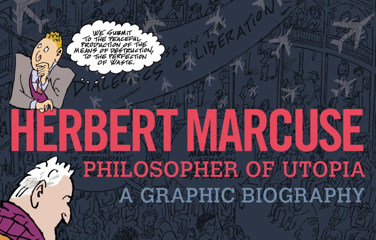 The Life and Work of Radical Philosopher Herbert Marcuse