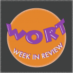 WORT Week In Review for October 4th, 2019