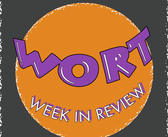 WORT Week In Review for October 11th, 2019