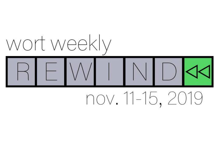 WORT Weekly Rewind: November 15th, 2019