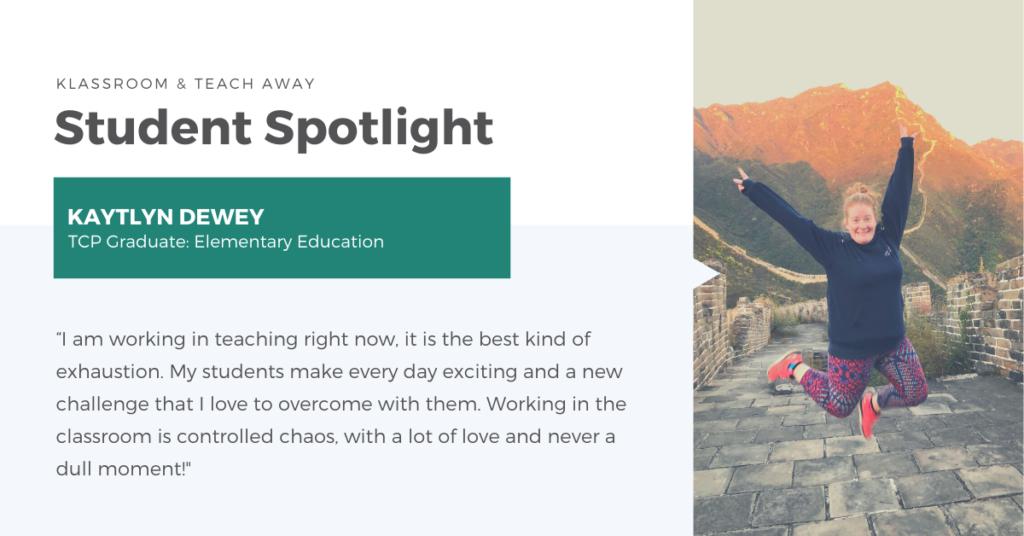 Klassroom and Teach Away student Kaytlyn Dewey on her travels
