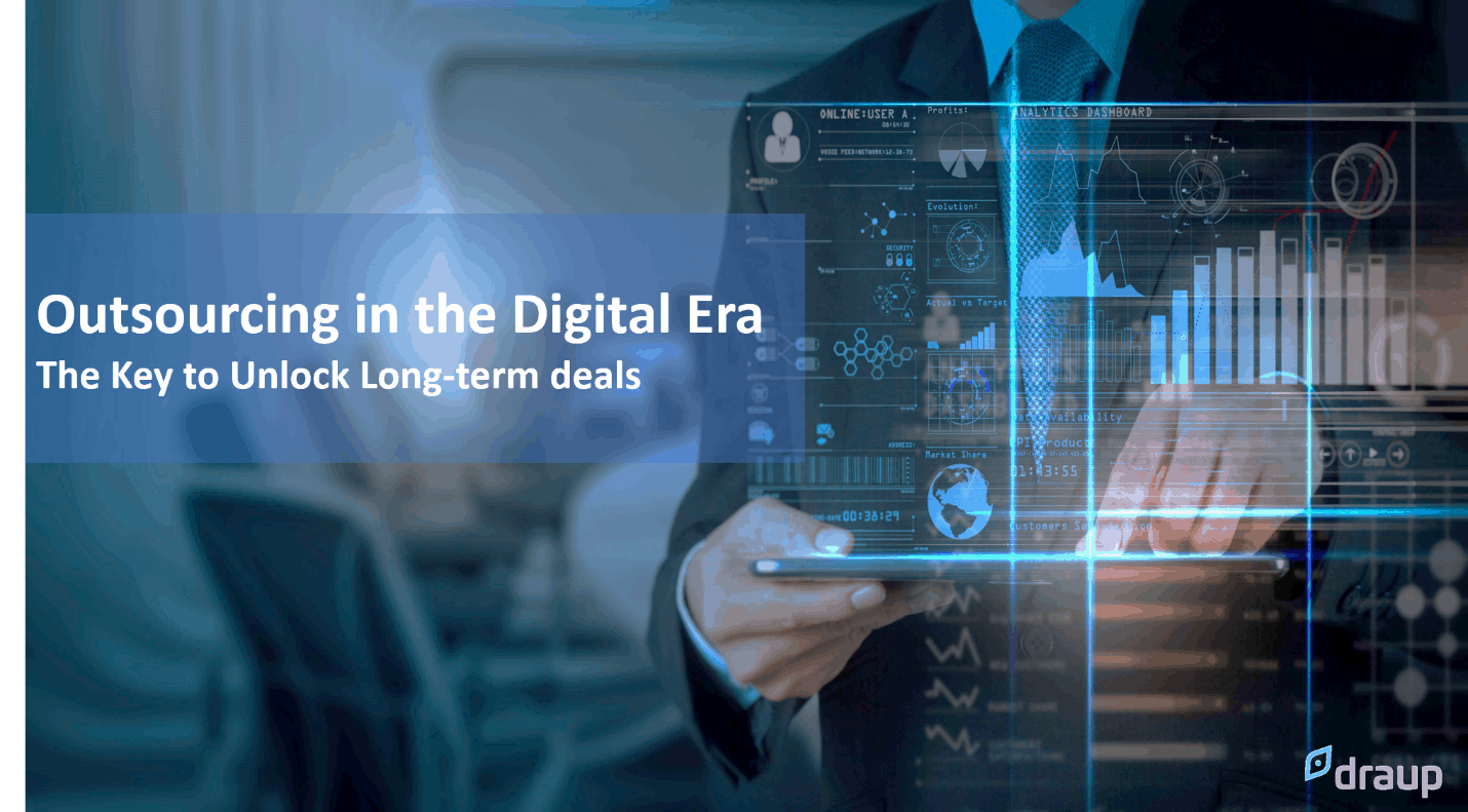 Outsourcing in the digital era: The key to unlock long-term deals