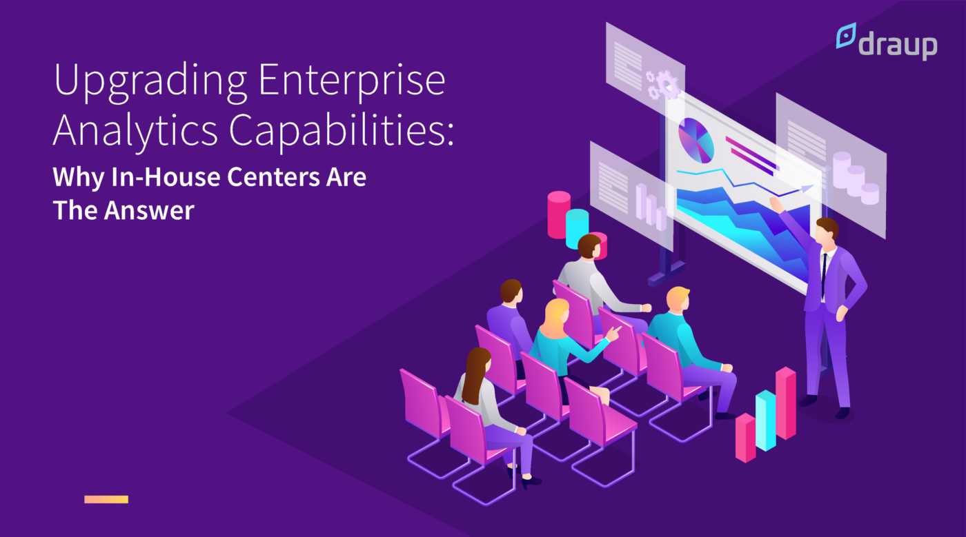 Upgrading Enterprises Analytics Capabilities: Why Analytics Learning Academies are the Solution