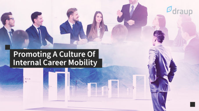 Promoting A Culture Of Internal Career Mobility