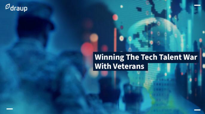 Winning The Tech Talent War With Veterans
