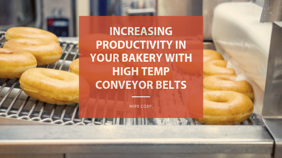 Increasing Bakery Productivity with High Temperature Conveyor Belts