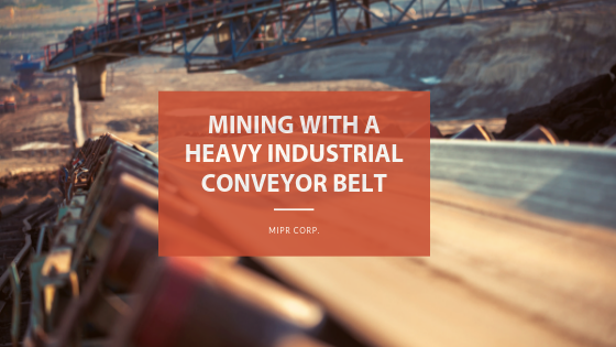 Mining with a Heavy Industrial Conveyor Belt